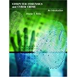 Computer Forensics and Cyber Crime: An Introductionby Marjie T. Britz
