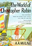 The world of Christopher Robin : containing