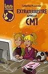 Laure et compagnie, Tome 3 : Extraterrestre appelle CM1 par Missonnier
