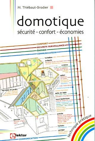 Livre domotique s curit confort conomies - Objet domotique confort ...