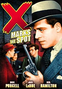 Amazon.com: X Marks the Spot: Jack LaRue;Dick Purcell, George ...