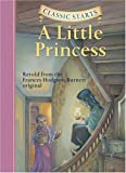 Classic Starts: A Little Princess (Classic Starts Series)