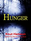 Image of Hunger: A Novel (Illustrated) (eMagination 50 Classics)