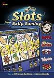 Slots from Bally Gaming