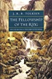 The Fellowship Of The Ring - Being The First Part Of The Lord Of The Rings (0618002227) by J.R.R. Tolkein