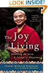 The Joy of Living: Unlocking the Secr...