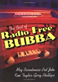 The Best of Radio Free Bubba