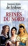 echange, troc Jacques-Alain de Sédouy - Reines du Nord