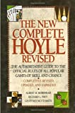 img - for The New Complete Hoyle: The Authoritative Guide to the Official Rules of All Popular Games of Skill and Chance, Revised Edition book / textbook / text book