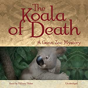 The Koala of Death: A Gunn Zoo Mystery | [Betty Webb]