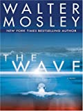 The Wave (078628398X) by Mosley, Walter