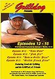 Grilldog Presents: Episodes 12 – 15