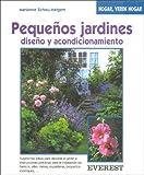 img - for Pequenos Jardines - Diseno y Acondicionamiento (Spanish Edition) book / textbook / text book