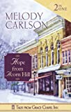 Tales from Grace Chapel Inn: 2-n-1 Hope from Acorn Hill