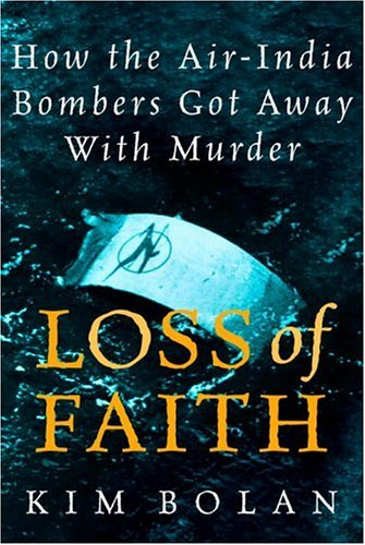 Loss Of Faith: How The Air India Bombers Got Away With Murder