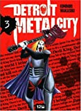 echange, troc Kiminori Wakasugi - Detroit Metal City, Tome 3 :