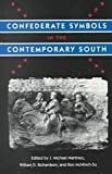Confederate Symbols in the Contemporary South