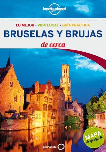 Bruselas Y Brujas  De Cerca 2 (Lonely Planet-Guías De cerca)