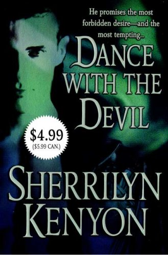Dance with the Devil (Dark-Hunter, Book 4), Sherrilyn Kenyon