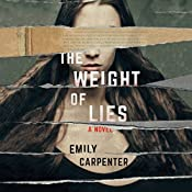 The Weight of Lies: A Novel | [Emily Carpenter]