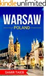 Warsaw : The best Warsaw Travel Guide...