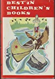 Best in Childrens Books Volume 7: Hiawatha, Little Red Riding Hood, The Shire Colt, The Gallant Tailor, Doctor Raggedy Andy, The Story of the First Men, Homemade Orchestra, Life in the Everglades, Robi and Hanni in the Swiss Alps & Lets Visit Japan