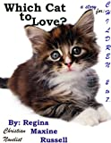 img - for Which Cat to Love? book / textbook / text book