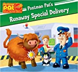 VARIOUS A Runaway Special Delivery (Postman Pat Special Delivery Service)
