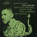 Back To The Tracks / Tina Brooks