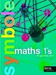 Maths 1e S : Programme 2011, format c...
