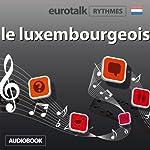 EuroTalk Rythme le luxembourgeois |  EuroTalk Ltd