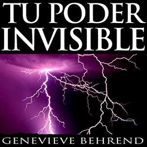Tu poder invisible [Your Invisible Power, Spanish Edition]: Coleccion Exito | [Genevieve Behrend]
