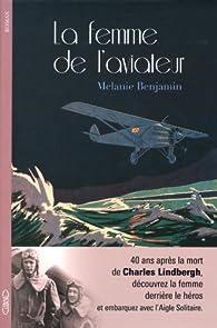 La femme de l'aviateur par Melanie Benjamin