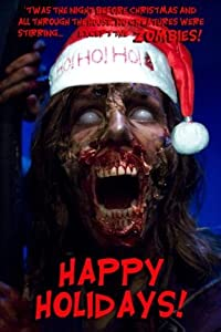 Zombie Christmas Greetings Poster #01 24x36in