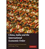 img - for [(China, India and the International Economic Order )] [Author: M. Sornarajah] [Oct-2010] book / textbook / text book