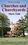 Churches and Churchyards (Discovering)
