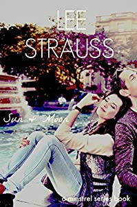 Sun & Moon: A Singer-songwriter Romance by Lee Strauss ebook deal