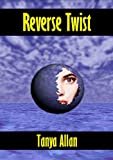 img - for Reverse Twist (The Chronicles of Natasha Mackay Book 2) book / textbook / text book