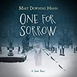 One for Sorrow: A Ghost Story   Mary Downing Hahn