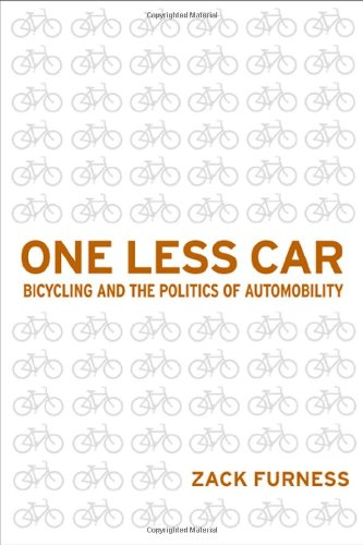One Less Car: Bicycling and the Politics of Automobility (Sporting)