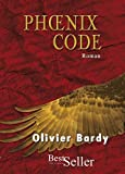 echange, troc Bardy Olivier - Phoenix code