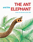 Bill Peet The Ant and the Elephant