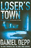 Daniel Depp Loser's Town