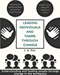 Leading Individuals and Teams Through...
