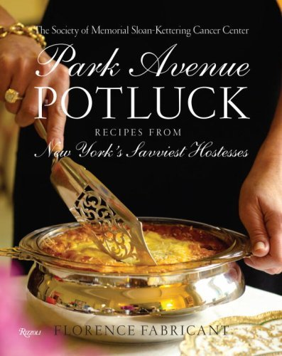 park-avenue-potluck-with-recipes-from-new-yorks-savviest-hostesses-by-florence-fabricant-1-sep-2007-