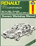 img - for Renault: Owners Workshop Manual for Renault 18i and Sportswagon 1981-1986 (Haynes Manual;Owners Workshop Manual) book / textbook / text book