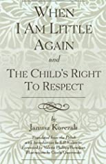 "When I Am Little Again and ""The Child's Right to Respect"""