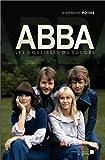 Abba : Les coulisses du succès