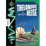 """Thelonius' gro�e Reise - Aufbruch nach D�mmerlandvon """"Susan Schade"""""""