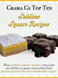Square Recipes from Scratch (Grama Gs Top Homemade Recipes From Scratch)